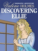 Discovering Ellie by Valerie Holmes