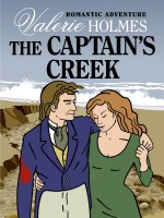 The Captain's Creek by Valerie Holmes