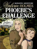 Phoebe's Challenge by Valerie Holmes