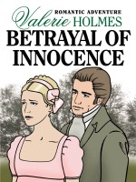 Betrayal of Innocence by Valerie Holmes