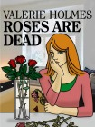 Roses Are Dead KEC