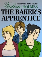 The Baker's Apprentice by Valerie Holmes